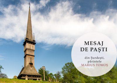 Mesaj de Paști: din Șurdești, părintele Marius Tomoș, 19 aprilie 2020